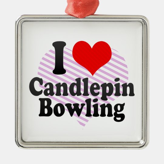 I Love Candlepin Bowling Metal Ornament