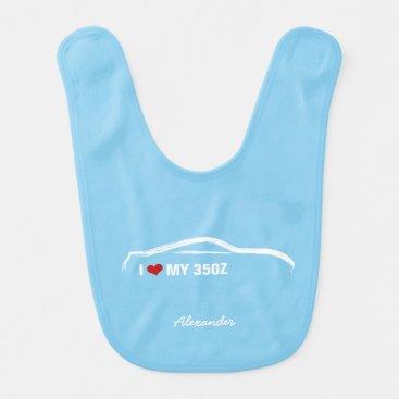 I Love My 350Z - Baby Blue Bib