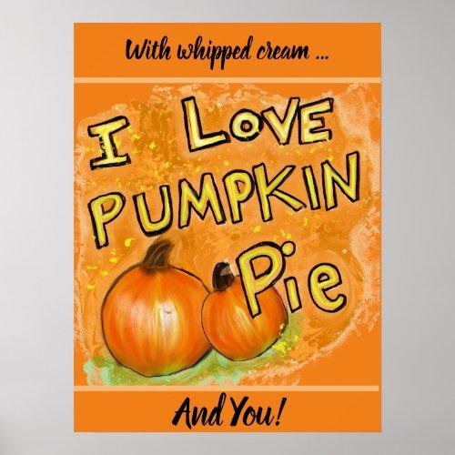 ' I love pumpkin pie graphic