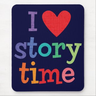 I Love Storytime T-Shirts & Gifts Mouse Mats