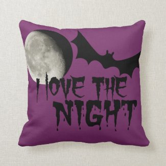 I Love The Night Throw Pillows