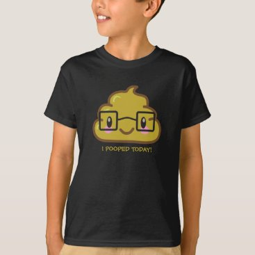 I Pooped Today!  Smarty Poo T-Shirt