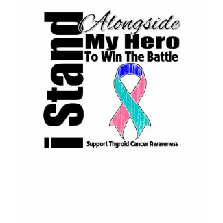 I Stand Alongside My Hero Thyroid Cancer shirt