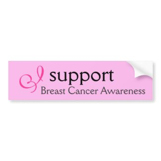 I support Breast Cancer Awareness - Sticker bumpersticker