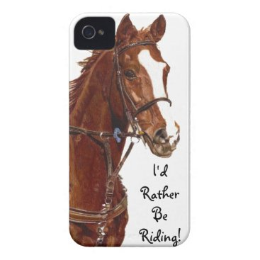 I'd Rather Be Riding! Horse iPhone 4 Case-Mate Cas