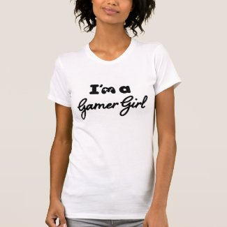 'I'm a Gamer Girl' T-shirt