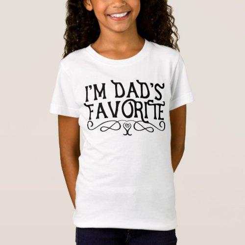 I'm Dad's Favorite Cute T-Shirt
