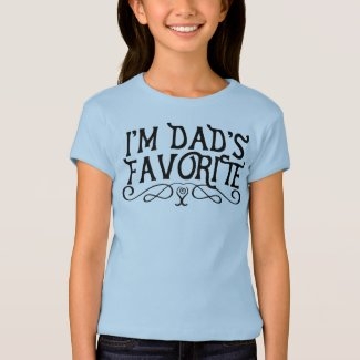 I'm Dad's Favorite Kid T-Shirt