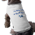 I'm Going To Be A Big Brother Dog Clothing
