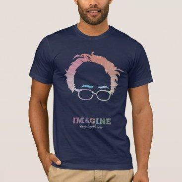 Imagine Bernie Sanders 2016 - watercolors T-Shirt