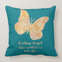 Inspirational Butterfly Quote Throw Pillow