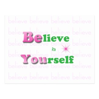 Inspirational Quote Postcard-Believe in Yourself