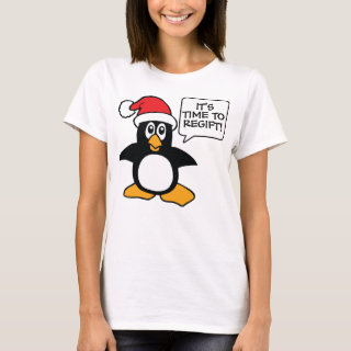 It's Time to Regift Funny Christmas T-Shirt