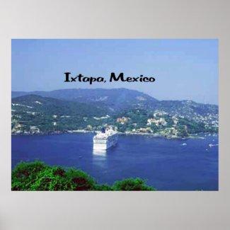 Ixtapa, Mexico Posters