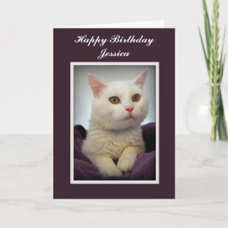 Jessica Happy Birthday White Cat Card