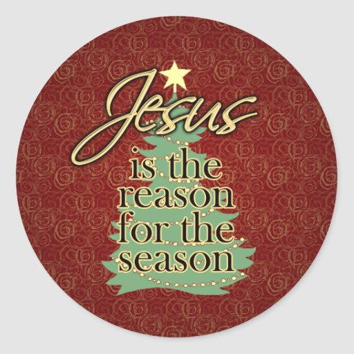 Jesus Is The Reason Christian Christmas Classic Round