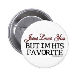 Jesus Loves You Favorite Pinback Button
