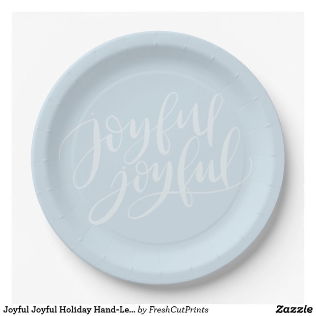 Joyful Joyful Holiday Hand-Lettered Blue and White Paper Plate