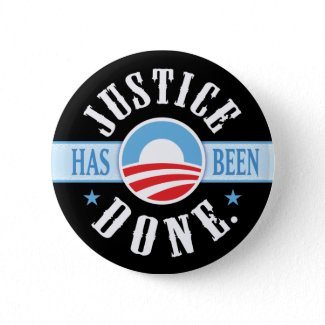 Justice Has Been Done Round Buttons button