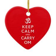Keep Calm and Carry Om Motivational Heart Shaped Christmas Ornaments