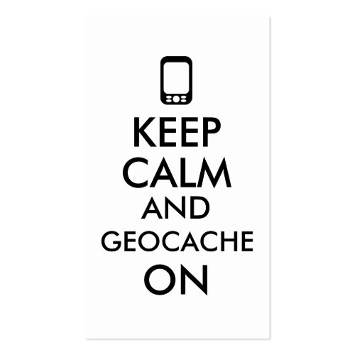 Keep Calm and Geocache On GPS Geocaching Custom Business Card Templates