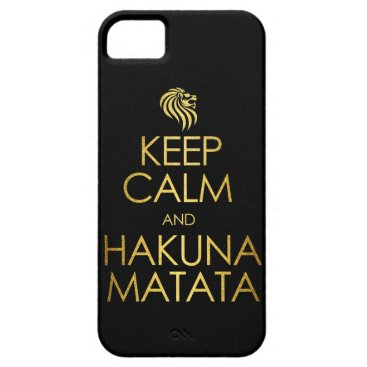 Keep Calm and Hakuna Matata iPhone SE/5/5s Case