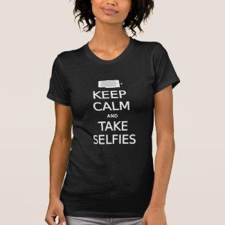 keep calm and take selfies t-shirt