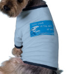 Keep Calm In The Seas Of Life pet clothing