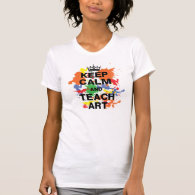 Keep Calm & Teach Art Shirt