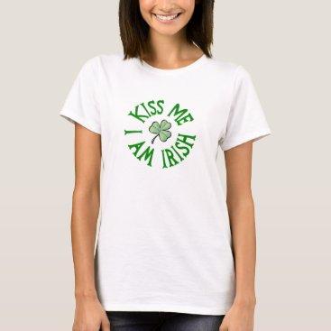 Kiss Me I Am Irish Shirt