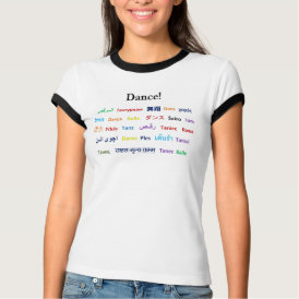 Language of Dance!  Words for Dance Worldwide T-Shirt