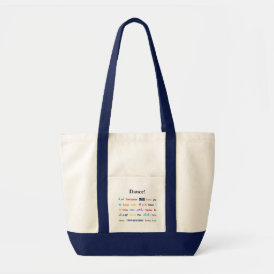 Language of Dance!  Words for Dance Worldwide Tote Bag