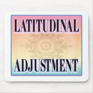 """""""Latitudinal Adjustment"""" Mouse Pads"""