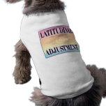 """""""Latitudinal Adjustment"""" pet clothing"""
