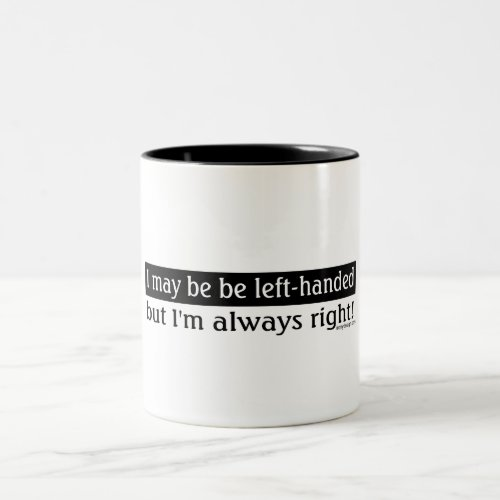 Left-handed people Two-Tone coffee mug