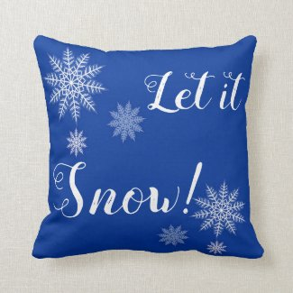 Let it Snow! Blue and White Throw Pillow