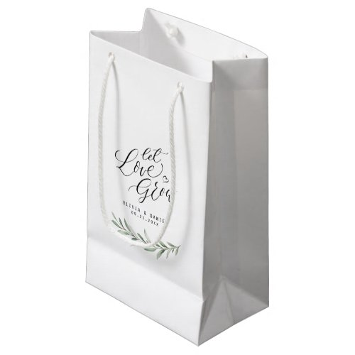 """""""Let love grow"""" calligraphy rustic greenery favors Small Gift Bag"""