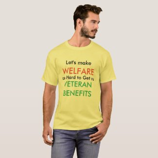 Let's make Welfare as hard to get