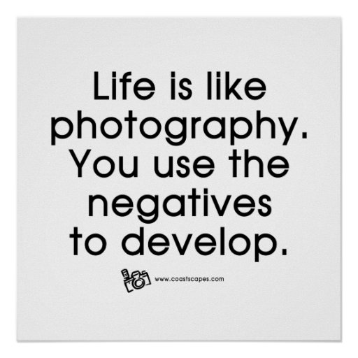 Life Is Like Photography Poster | Zazzle