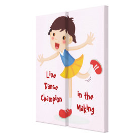 Line Dancer in the Making! - Girl Canvas Print