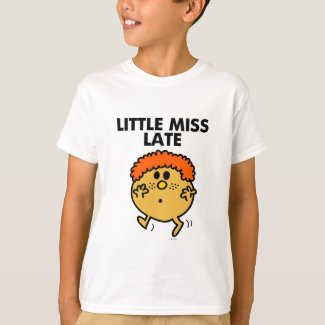 Little Miss Late | Black Lettering T-Shirt