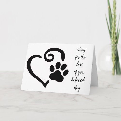 LOSS OF YOUR ***DOG*** MEMORIES TO CHERISH CARD