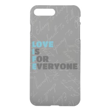 Love Is For Everyone iPhone 8 Plus/7 Plus Case