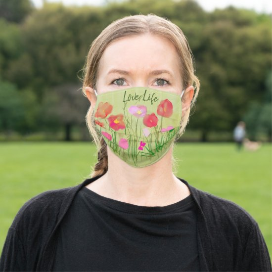 Love Life Poppy Wildflowers Cloth Face Mask