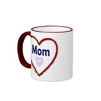 Love My Mom Mug