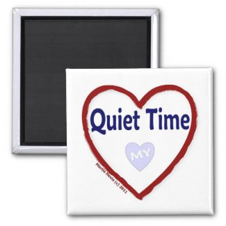 Love My Quiet Time 2 Inch Square Magnet