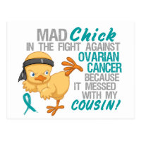 Mad Chick Messed With Cousin 3 Ovarian Cancer Postcard