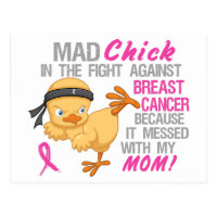 Mad Chick Messed With Mom 3 Breast Cancer Postcard