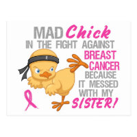 Mad Chick Messed With My Sister 3 Breast Cancer Postcard