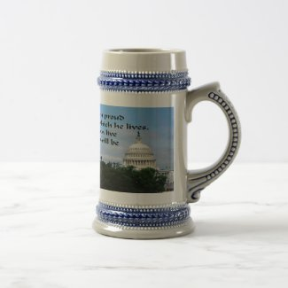 Make YOur Country proud of you 18 Oz Beer Stein
